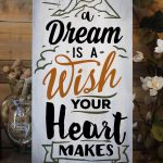 A Dream is a Wish 11x24