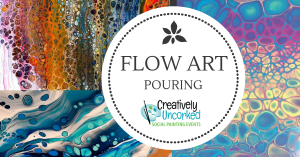 Flow Art Acrylic Pouring at Creatively Uncorked https://creativelyuncorked.com/