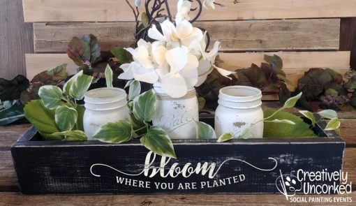 Bloom Where You Are Planted Centerpiece Box at Creatively Uncorked https://creativelyuncorked.com/