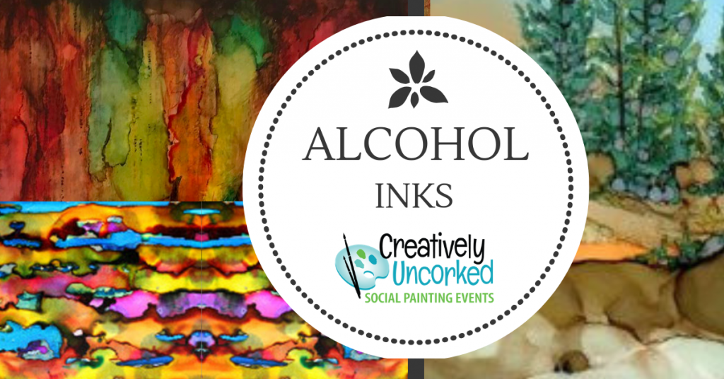 Alcohol Inks Workshop at Creatively Uncorked https://creativelyuncorked.com/