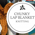 Chunky Lap Blanket at Creatively Uncorked https://creativelyuncorked.com/