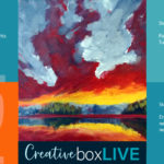 Firey Sunset Creative Box Live by Creatively Uncorked