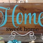 Home Sweet Home 24x11
