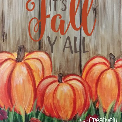 It's Fall Y'all at Creatively Uncorked https://creativelyuncorked.com