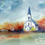 Little White Church in Watercolor at Creatively Uncorked https://creativelyuncorked.com/