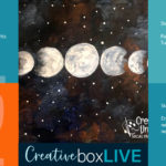 Moon Phases CBL with CreativeBoxLIVE from Creatively Uncorked https://creativelyuncorked.com/