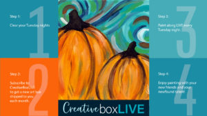 Pumpkins from CreativeBoxLIVE by Creatively Uncorked https://creativelyuncorked.com/