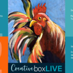 Rooster CBL with CreativeBoxLIVE from Creatively Uncorked https://creativelyuncorked.com/