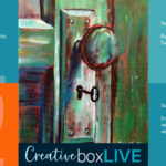 Rusty Doorknob CBL with CreativeBoxLIVE from Creatively Uncorked https://creativelyuncorked.com/