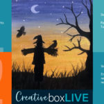 Scarecrow Dusk CBL with CreativeBoxLIVE from Creatively Uncorked https://creativelyuncorked.com/