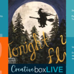 Tonight We Fly from CreativeBoxLIVE by Creatively Uncorked https://creativelyuncorked.com/