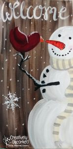 Welcome Snowman at Creatively Uncorked https://creativelyuncorked.com