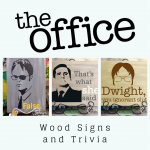 The Office Wood Signs and Trivia at Creatively Uncorked https://creativelyuncorked.com/