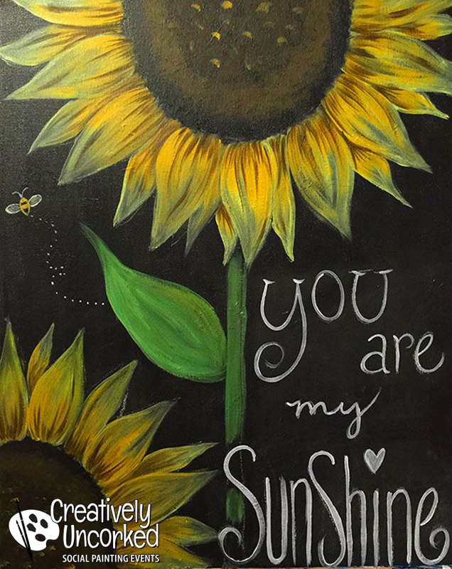 You Are My Sunshine Creatively Uncorked