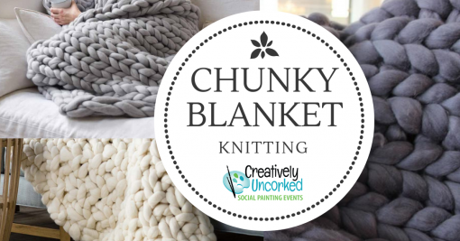 Chunky Blanket Knitting at Creatively Uncorked https://creativelyuncorked.com/
