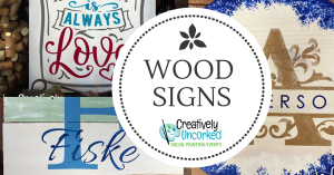 Wood Signs at Creatively Uncorked https://creativelyuncorked.com/